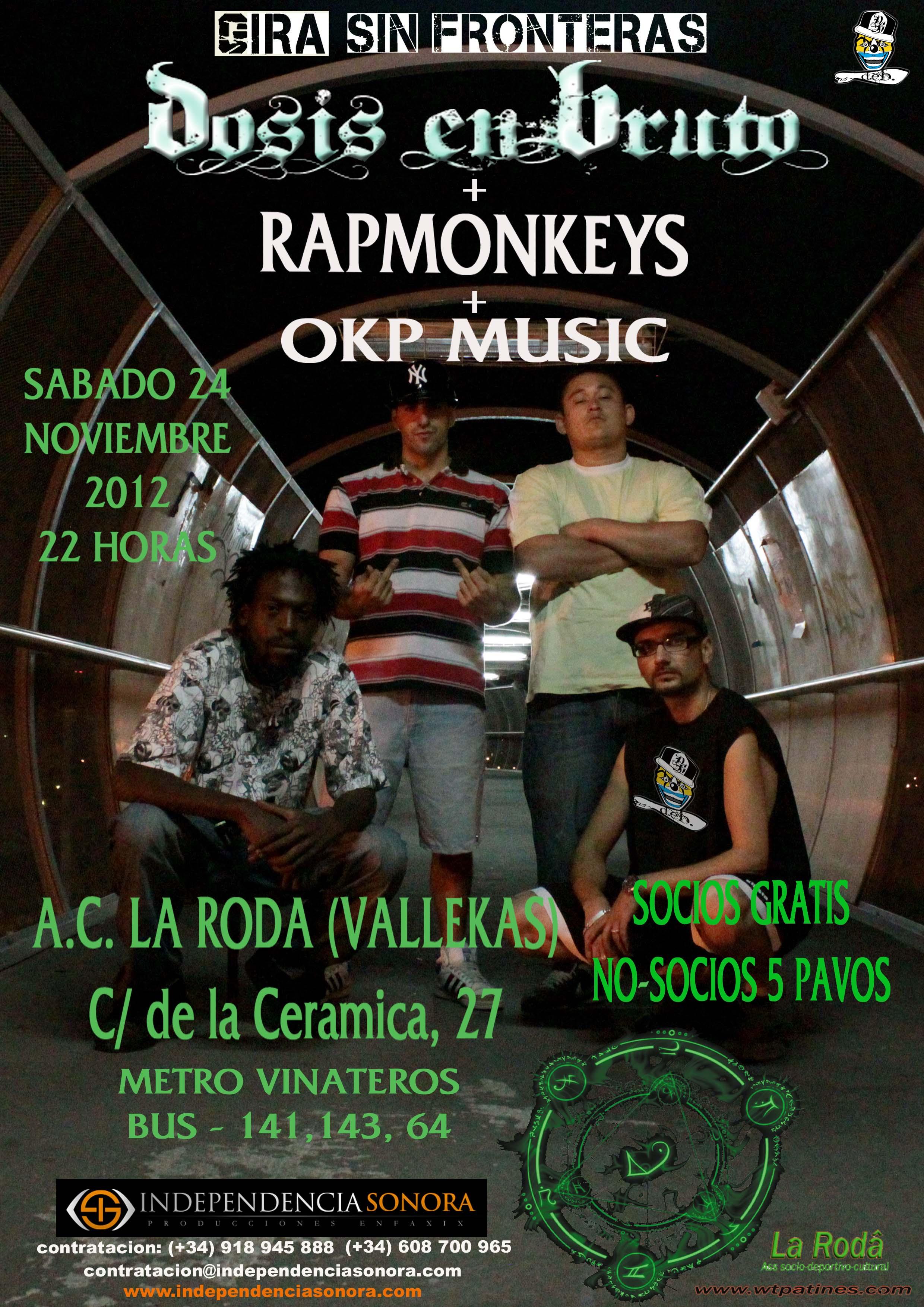 DOSIS EN BRUTO + RAPMONKEYS + OKPMUSIC